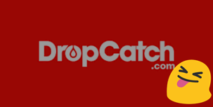 dropcatch