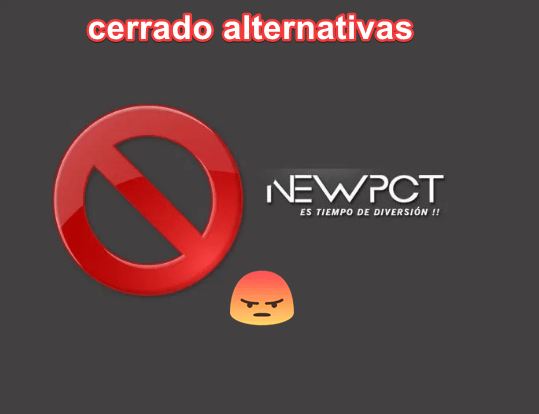 ¿NEWPCT Cierra? ¿Alternativas?